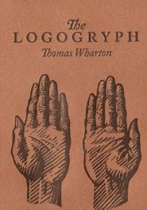 Thomas Wharton, The Logogryph: A Bibliography of Imaginary Books (2004).