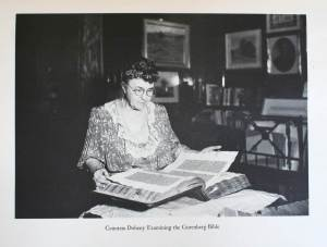 """Countess Doheny Examining the Gutenberg Bible."" Catalogue of the Books & Manuscripts in the Estelle Doheny Collection, Part Three. Los Angeles, 1955."